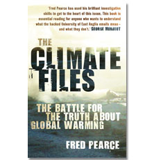 The Climate Files by Fred Pearce