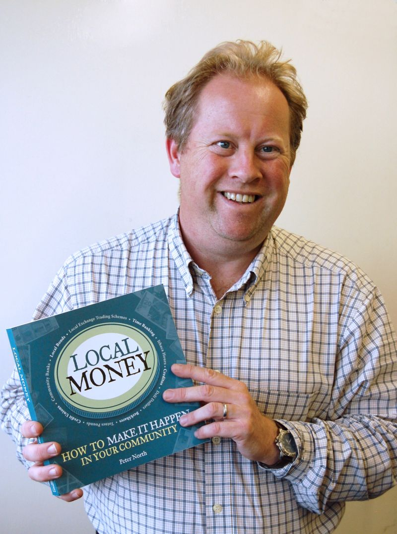 Local Money: How to Make it Happen in Your Community Peter North